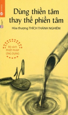 dung-thien-tam-thay-the-phien-tam_1