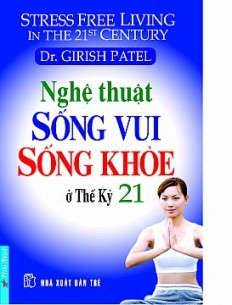 nghe_thuat_song_vui_song_khoe_o_the_ky_21_1_1