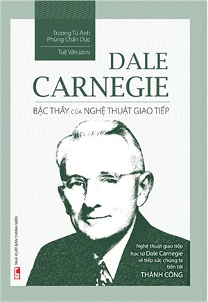 dale-carnegie-bac-thay-cua-nghe-thuat-giao-tiep.u547.d20170207.t142408.678867.jpg